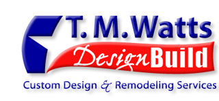 T. M. Watts Design/Build Custom Home Design and Remodeling Services